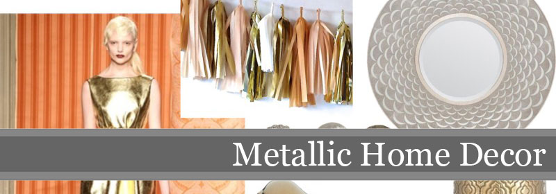 MetallicHomeDecor Fashion Influences: Metallic Decor
