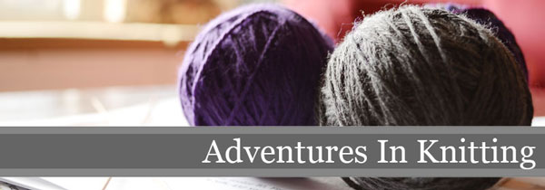 Adventures In Knitting | Storypiece.net