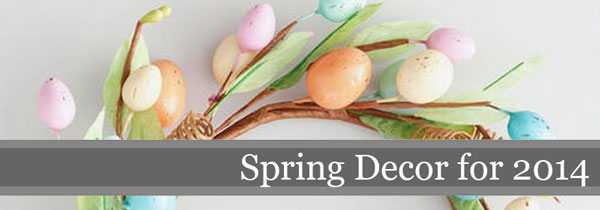 Spring Decor 2014 | Storypiece.net