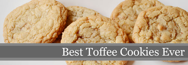 Best Toffee Cookies | Storypiece.net