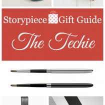 Gift Guide for the Tech Savvy | Storypiece.net