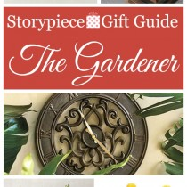 Holiday Gift Guide for the Gardner | Storypiece.net