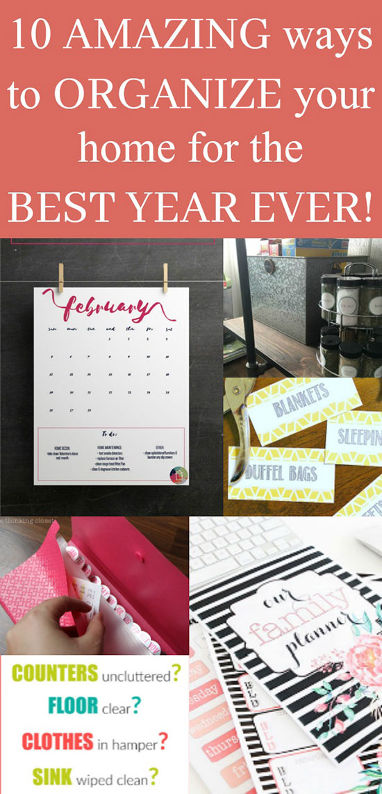 10 amazing ways to organize your home for the best year ever!