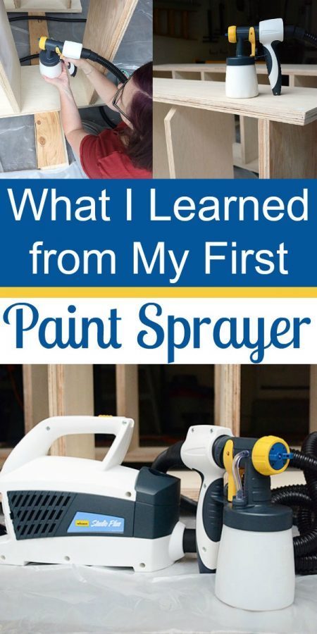 What I Learned about Using a Paint Sprayer for the First Time